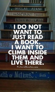 quotei-do-not-want-to-just-read-a-book-i-want-to-climb